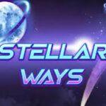 Stellar Ways Slot