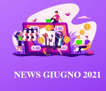 Notizie e Aggiornamenti Giugno 2021